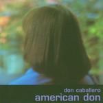 Don Caballero, American Don