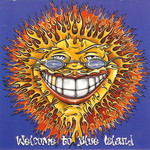 Enuff Z'Nuff, Welcome to Blue Island