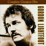 Gordon Lightfoot, Complete Greatest Hits