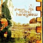 Shawn Mullins, Honeydew