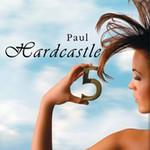 Paul Hardcastle, Hardcastle 5