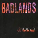 Badlands, Dusk