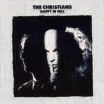 The Christians, Happy in Hell