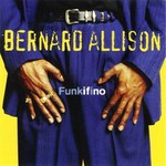 Bernard Allison, Funkifino