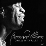 Bernard Allison, Chills & Thrills mp3