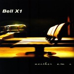 Bell X1, Neither Am I