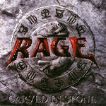 Rage, Carved in Stone