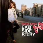 Emily King, East Side Story