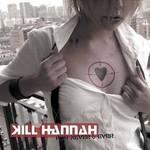 Kill Hannah, For Never and Ever