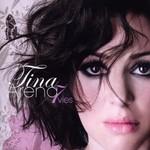 Tina Arena, 7 vies
