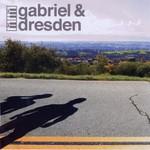 Gabriel & Dresden, Gabriel & Dresden
