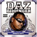 Daz Dillinger, Gangsta Party