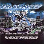 Daz, To Live And Die In CA