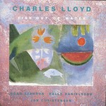 The Charles Lloyd Quartet, Fish Out of Water