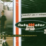 Dan the Automator, A Much Better Tomorrow