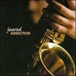 Jaared, Addiction