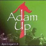 ApologetiX, Adam Up