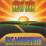 Big Mountain, New Day