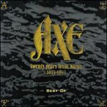 Axe, Best of Axe (Twenty Years from Home: 1977-1997)