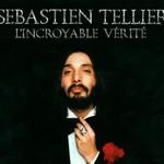 Sebastien Tellier, L'incroyable verite mp3