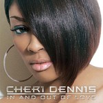 Cheri Dennis, In and Out of Love
