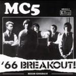 MC5, '66 Breakout!