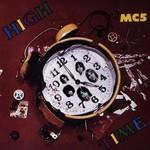 MC5, High Time