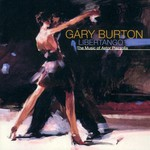 Gary Burton, Libertango: The Music of Astor Piazzolla