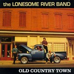 Lonesome River Band, Old Country Town