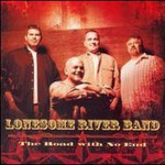 Lonesome River Band, The Road with No End