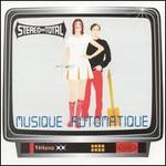 Stereo Total, Musique Automatique