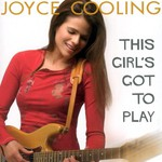 Joyce Cooling, This Girl's Got to Play