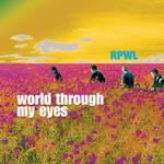 RPWL, World Through My Eyes