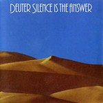 Deuter, Silence is the Answer