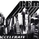 R.E.M., Accelerate mp3