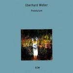 Eberhard Weber, Pendulum
