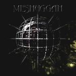 Meshuggah, Chaosphere