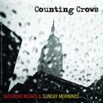 Counting Crows, Saturday Nights & Sunday Mornings