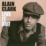 Alain Clark, Live It Out