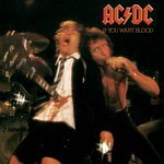 AC/DC, If You Want Blood You've Got It
