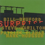 Bill Bruford's Earthworks, The Sound of Surprise