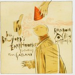 Bill Bruford's Earthworks, Random Acts of Happiness