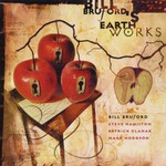 Bill Bruford's Earthworks, A Part, Yet Apart