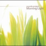 The Ananda Project, Morning Light