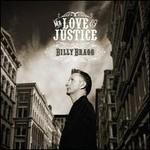 Billy Bragg, Mr. Love & Justice