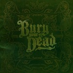 Bury Your Dead, Beauty and the Breakdown