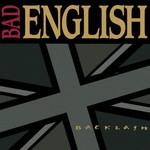 Bad English, Backlash