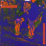 Del the Funky Homosapien, I Wish My Brother George Was Here