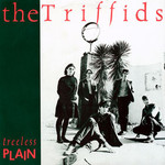 The Triffids, Treeless Plain