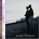 Joseph Williams, Two Of Us